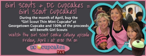 The Girl Scout Council Of Nations Capital Is Excited To Announce That Georgetown Cupcake Creating A Special And Donating 100 Percent